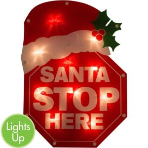 Santa Stop Here Light-Up Sign