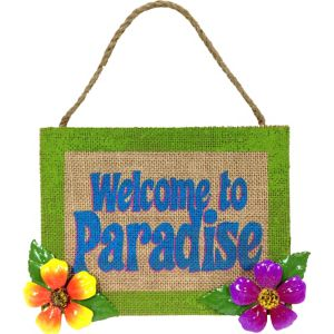 Welcome to Paradise Burlap Sign