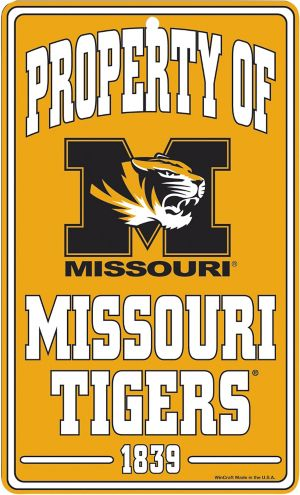 Property of Missouri Tigers Sign