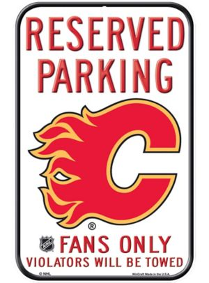 Reserved Parking Calgary Flames Sign