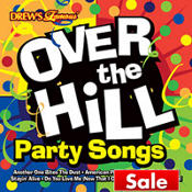 Over the Hill Party Songs CD