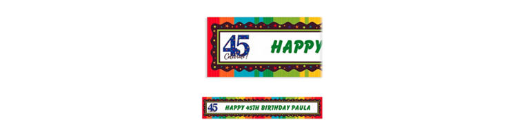 A Year to Celebrate 45 Custom Banner 6ft