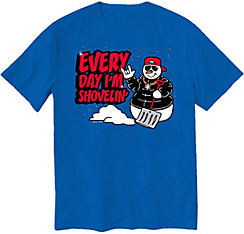 Every Day I'm Shovelin' T-Shirt