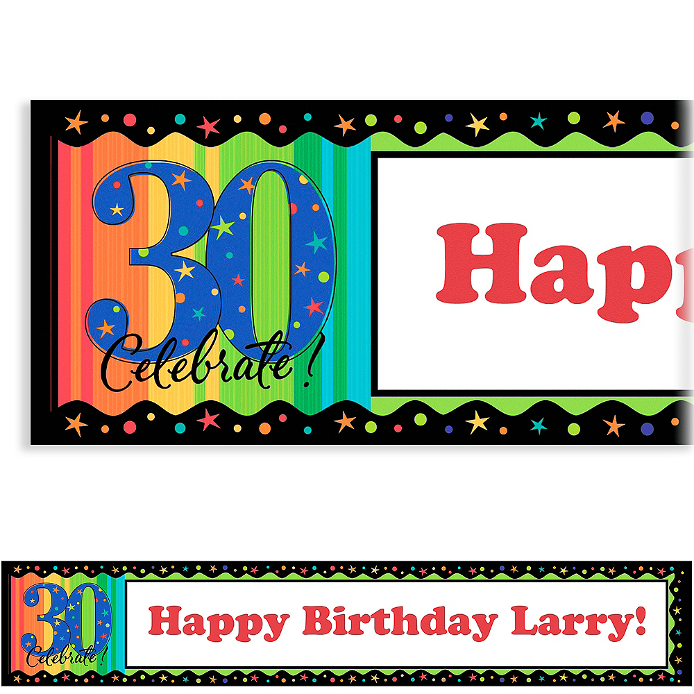 Custom A Year to Celebrate 30th Birthday Birthday Banner 6ft Image #1