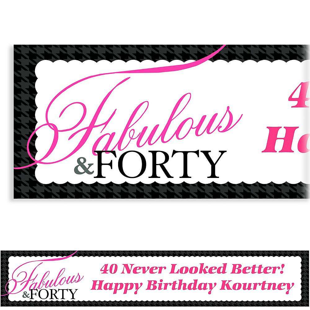 Custom Fabulous & Forty Banner 6ft Image #1