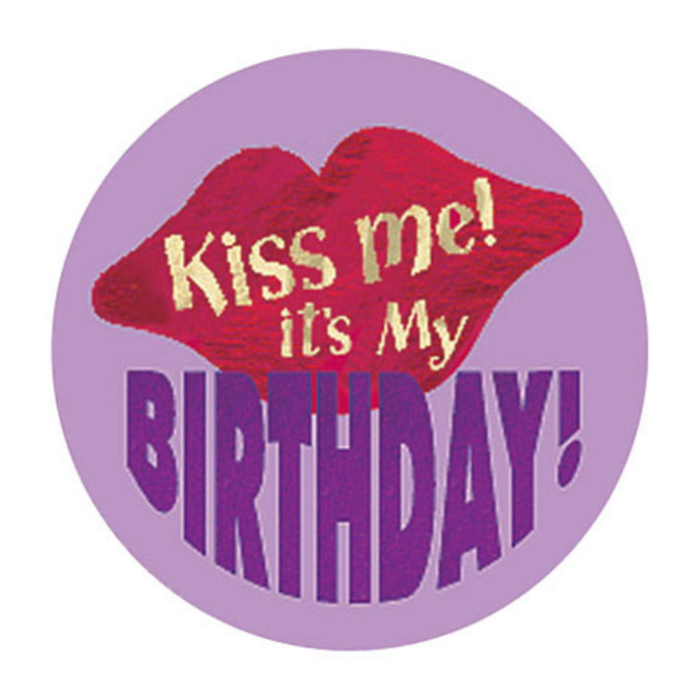 Kiss Me Its My Birthday Button 2 1 2in