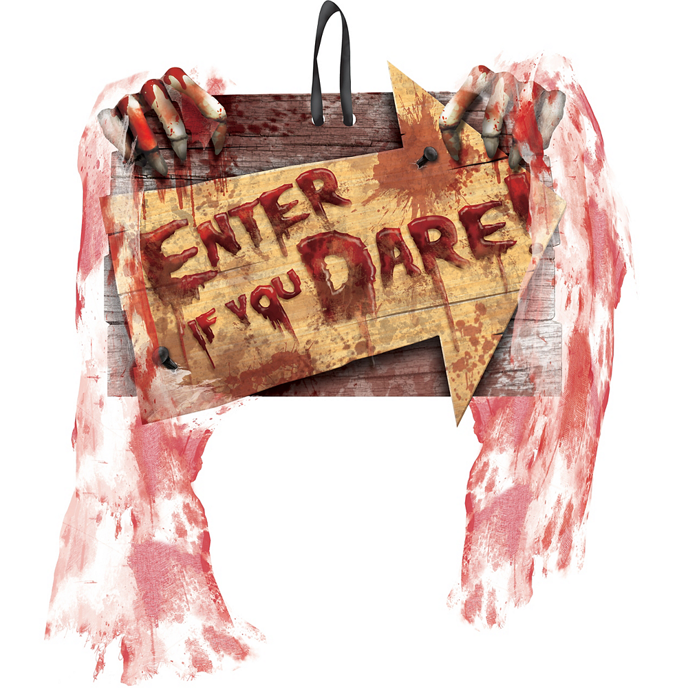 Enter If You Dare Sign Image #1