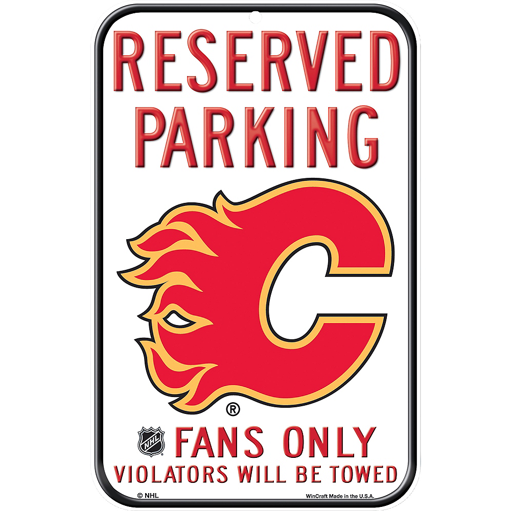 Reserved Parking Calgary Flames Sign Image #1