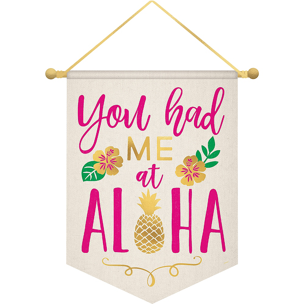 You Had Me at Aloha Canvas Sign