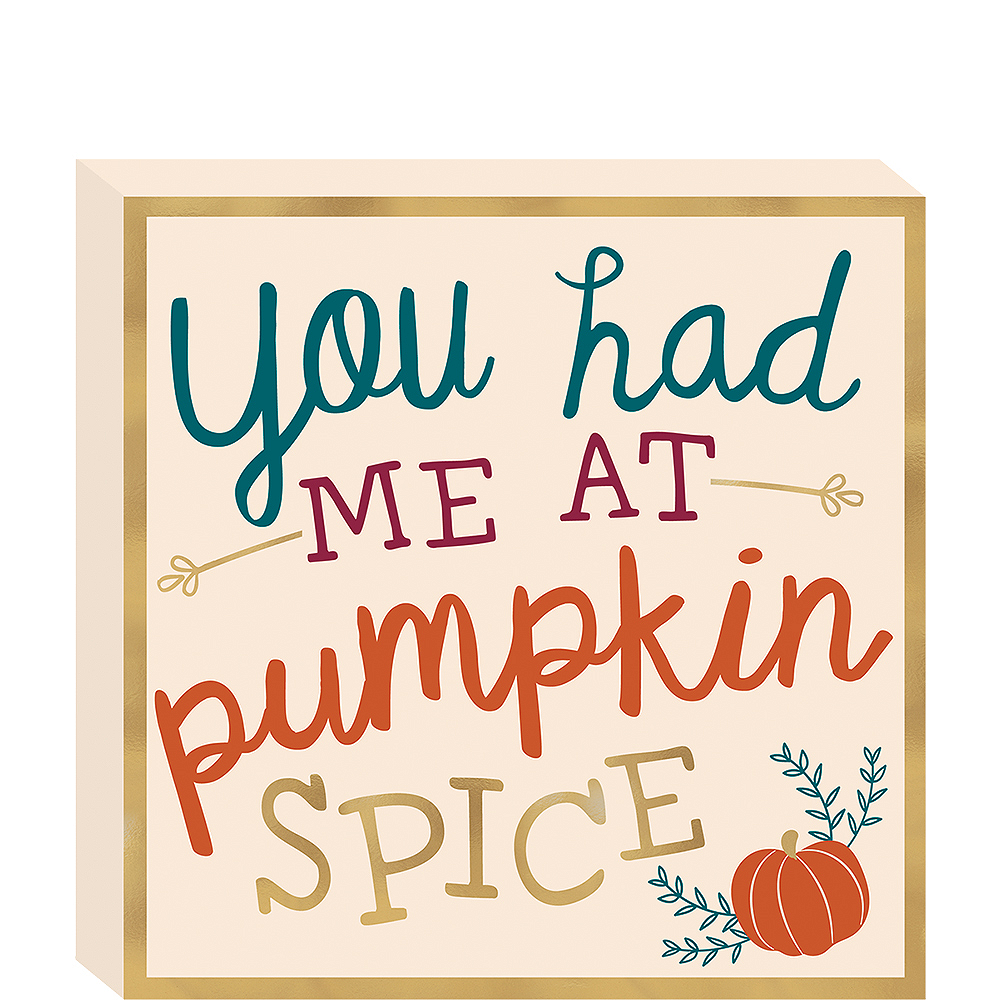You Had Me at Pumpkin Spice Sign Image #1