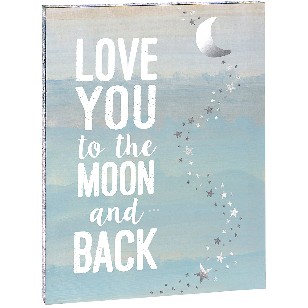 Love You To The Moon And Back Sign Image #2