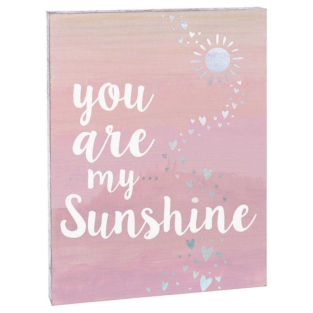 You Are My Sunshine Sign Image #1