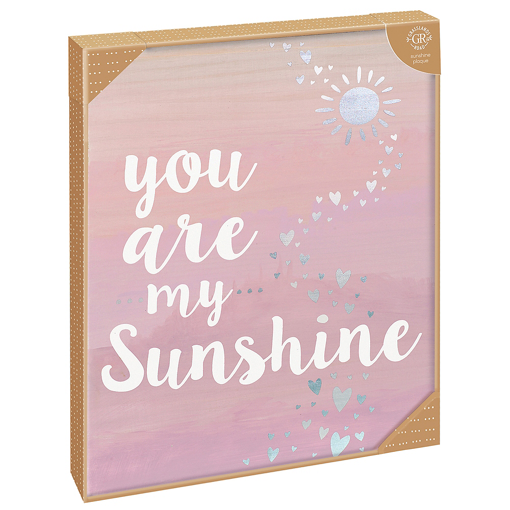 You Are My Sunshine Sign Image #2