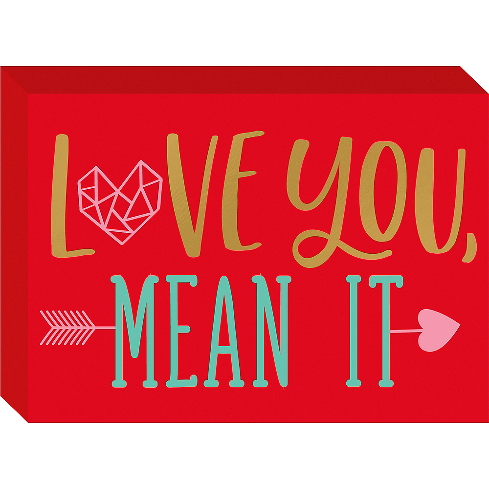 Love You, Mean It Block Sign Image #1