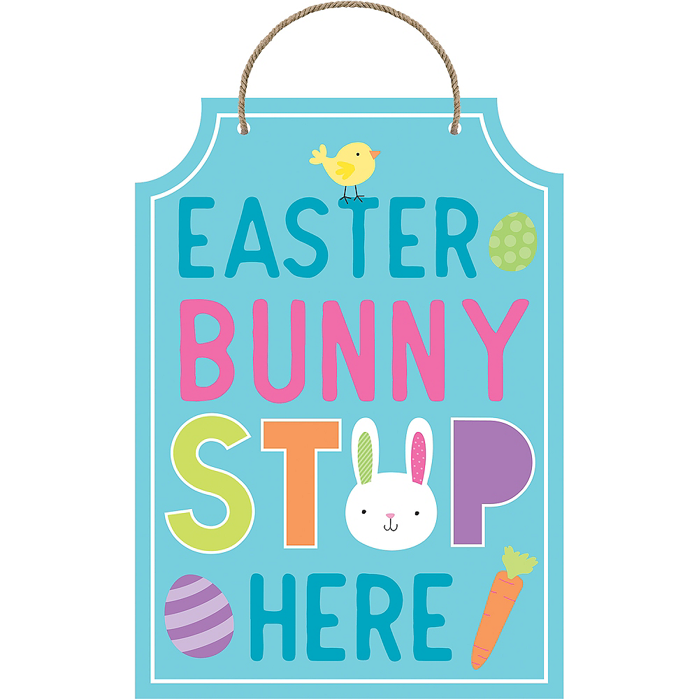 Stop Here Easter Bunny Sign Image #1
