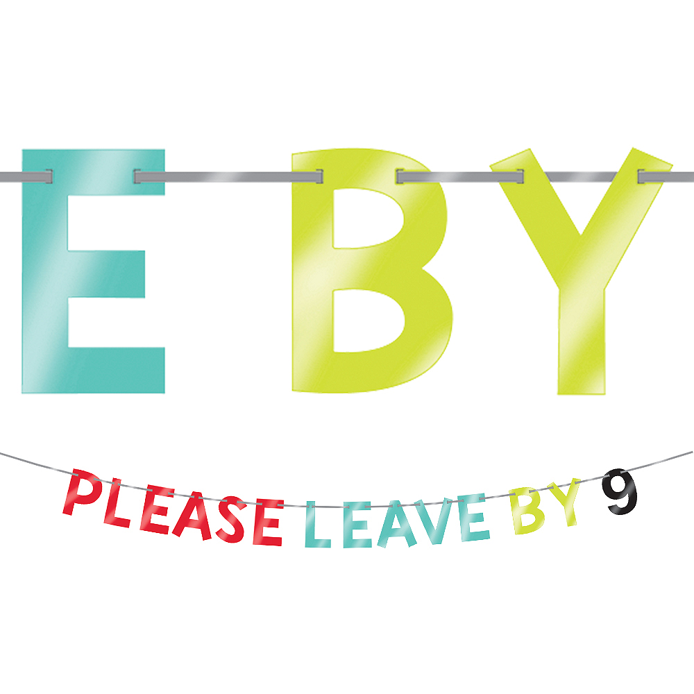 Metallic Please Leave By 9 Letter Banner Image #1