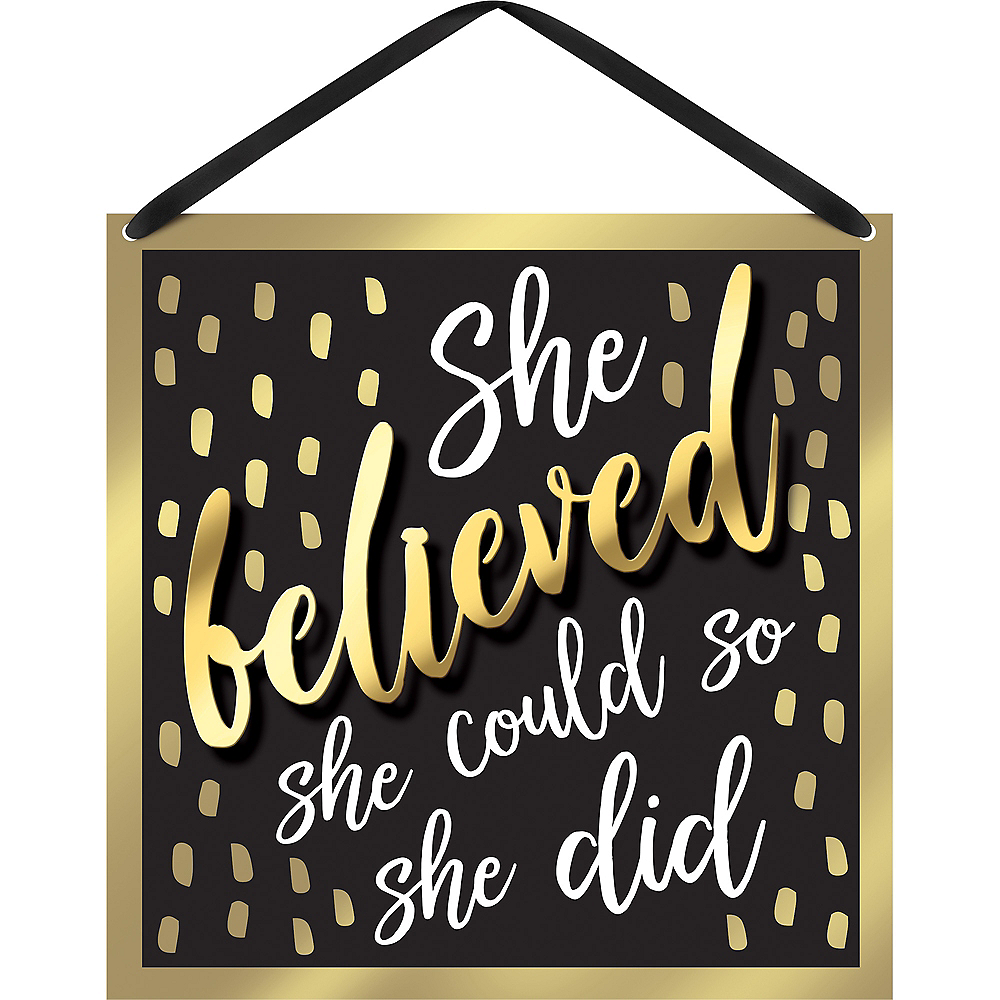 Black & Gold She Believed Sign Image #1