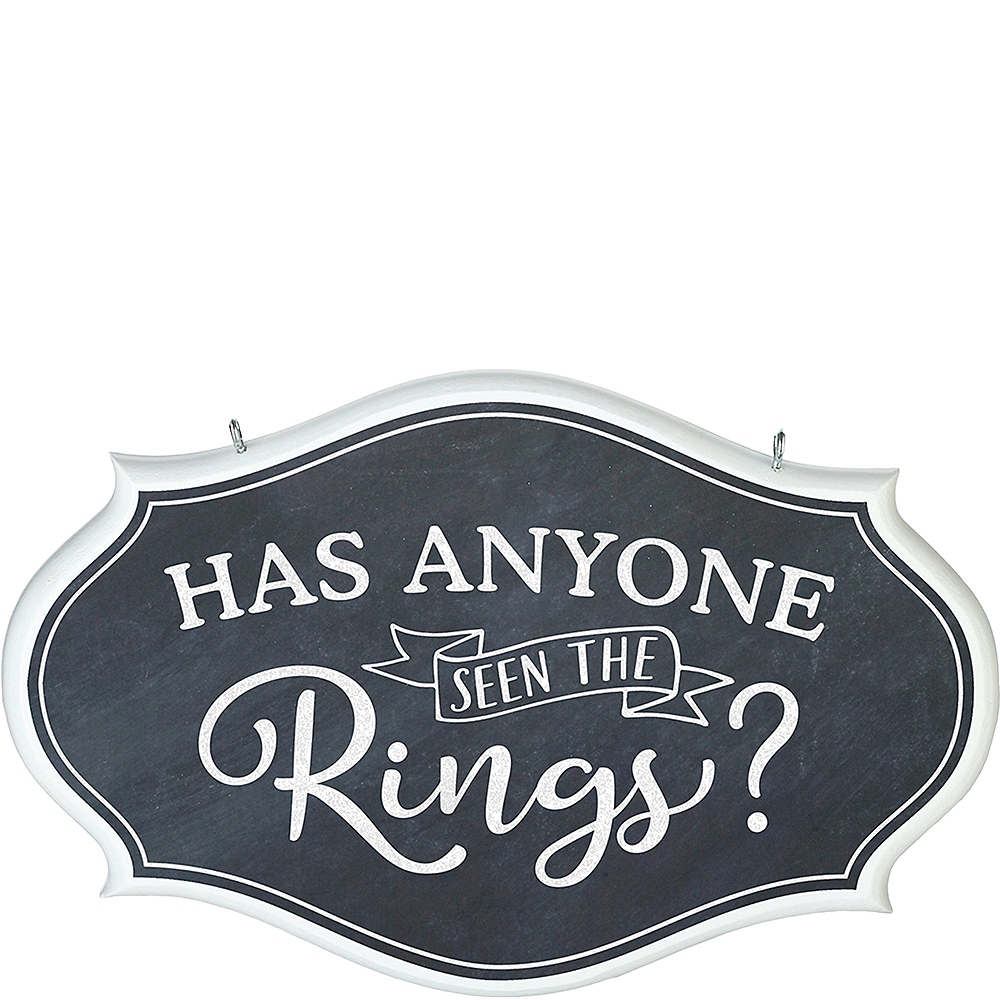 Has Anyone Seen The Rings Sign Image #1