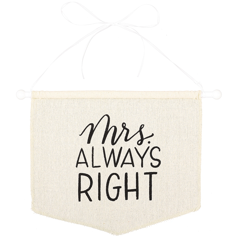 Mrs. Always Right Canvas Chair Sign Image #1
