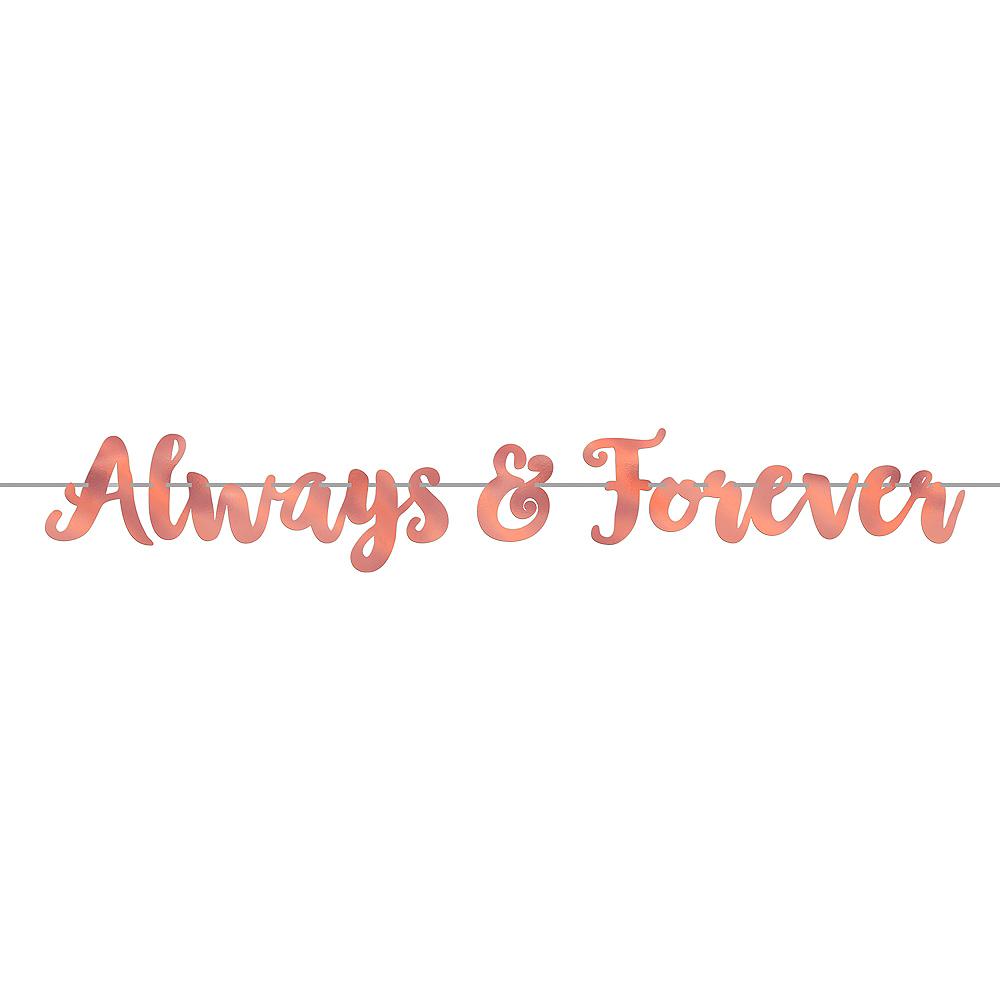 Rose Gold Always & Forever Letter Banner Image #1