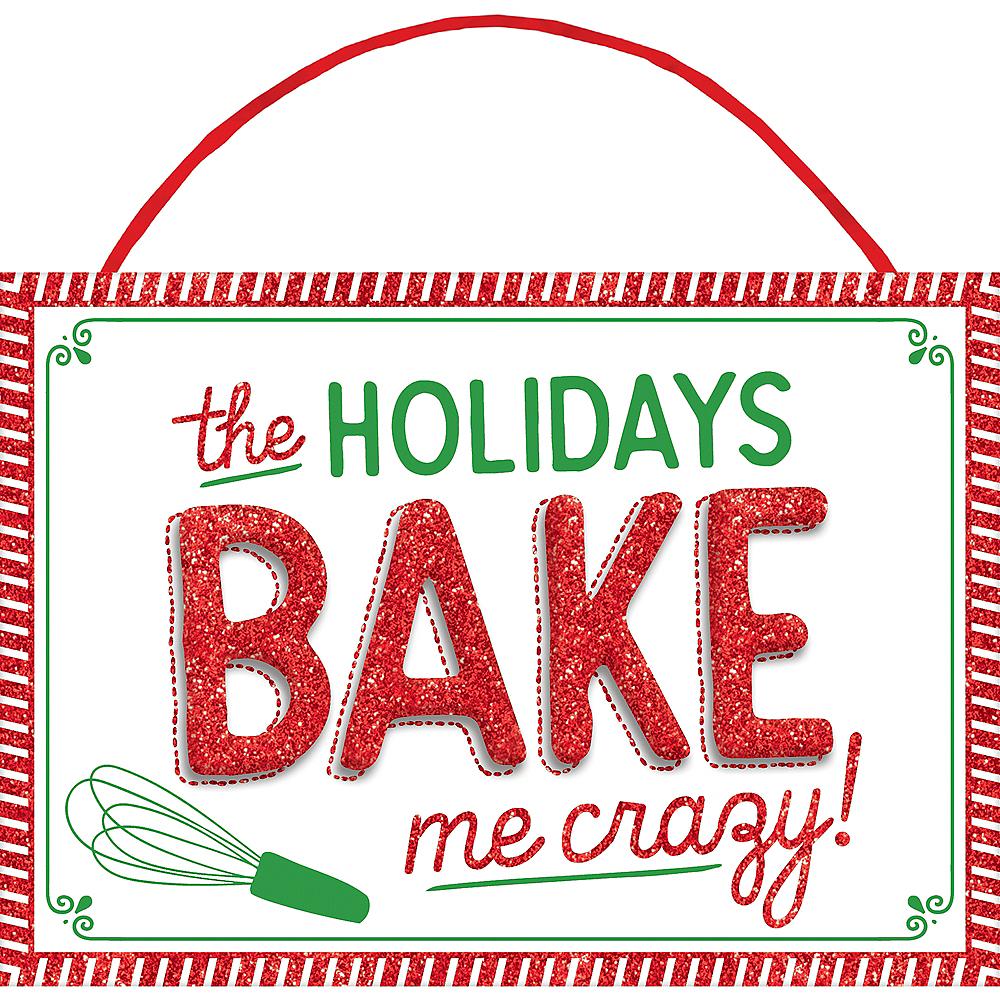 Glitter Holidays Bake Me Crazy Sign Image #1