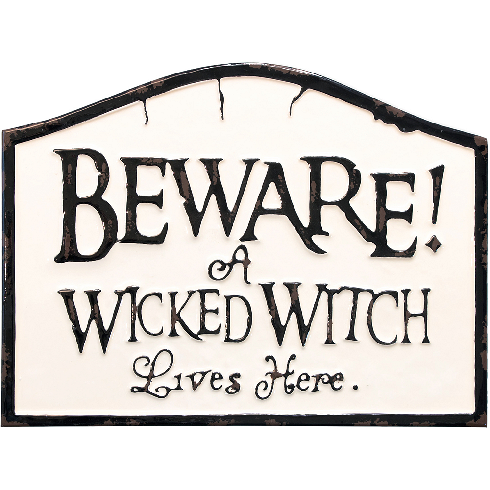 Beware of Wicked Witch Sign Image #1