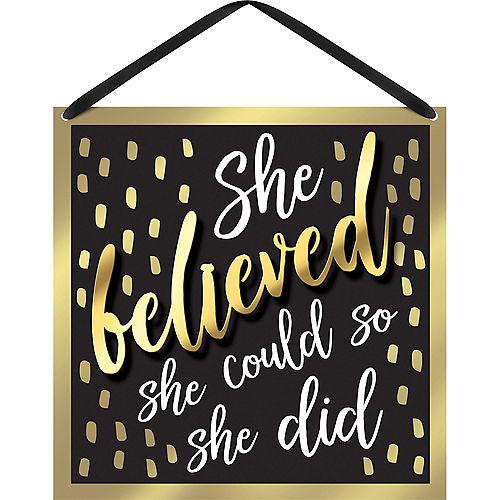 Black & Gold She Believed Sign Image #1