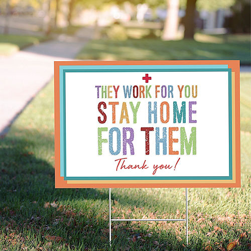 Stay Home for Them Yard Sign Image #1