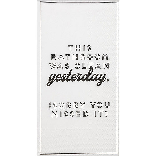 Bathroom Was Clean Yesterday Premium Paper Guest Towels, 16ct Image #1