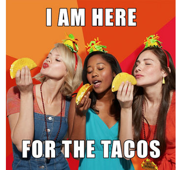 Taco meme party ideas